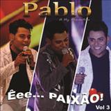 Pablo A Voz Romantica - Pablo a Voz Romântica Vol.3
