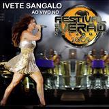 Ivete Sangalo - Ao Vivo no Festival de Verão 2009