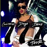 Rihanna - 777 Tour