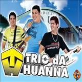 Trio da Huanna - Trio da Huana sucessos