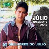 Júlio Nascimento - Julio Nascimento - Vol 10 - As Mulheres do Júlio