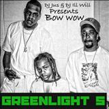 Bow Wow - Mixtape Green Light 5
