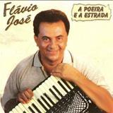 Cantor Flávio José Oficial - A POEIRA E A ESTRADA