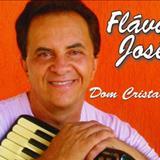 Cantor Flávio José Oficial - DOM CRISTALINO