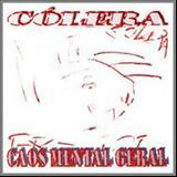 Cólera - Caos Mental Geral