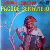 Severino Januário - Pagode Sertanejo (RCA)