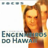 Engenheiros do Hawaii - Serie Focus - O essencial de Engenheiros do Hawaii