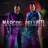 Marcos e Belutti - As Cores