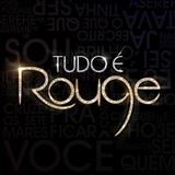 Rouge - Tudo É Rouge - Single
