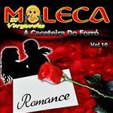 Moleca 100 Vergonha - Romance - Volume 10