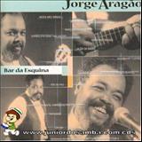 Jorge Aragão - BAR DA ESQUINA