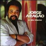 Jorge Aragão - A SEU FAVOR