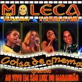 Moleca 100 Vergonha - Ao Vivo em São Luiz do Maranhão - CD do DVD [2006]