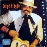 Jorge Aragão - TOCANDO O SAMBA