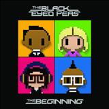 Black Eyed Peas - The Beginning [Super Deluxe Edition]