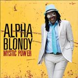 Alpha Blondy - Mistic Power