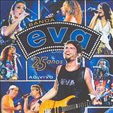 Banda Eva - Banda Eva 25 Anos [Live]