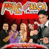 Malla 100 Alça - Malla 100 Alça, Ao Vivo em Belém do Pará (CD do DVD) [2009]