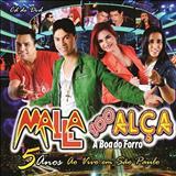 Malla 100 Alça - Malla 100 Alça, 5 Anos (Ao Vivo em São Paulo) CD do DVD [2012]