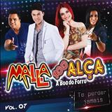 Malla 100 Alça - Malla 100 Alça, Te Perder Jamais - Volume 07 [2012]