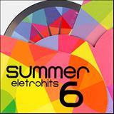 Summer Eletrohits - Summer Eletrohits 6