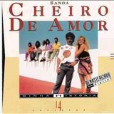 Banda Cheiro De Amor - Banda Cheiro de Amor - Minha História