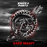Knife Party - Knife Party - Rage Valley EP