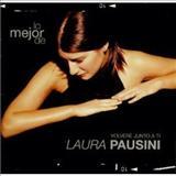 Laura Pausini - Lo Mejor De: Volvere Junto A Ti Laura Pausini