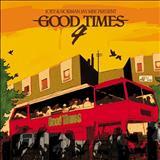 GOOD TIMES - GOOD TIMES VOL. 4