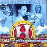 Harmonia do Samba - Harmonia do Samba (Da Capelinha Para o Mundo Ao Vivo)
