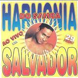 Harmonia do Samba - Harmonia Do Samba (Ao Vivo Em Salvador 99)