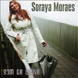 Soraya Moraes - Soraya Moraes (Som Da Chuva)