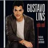 Gustavo Lins - Gustavo Lins - Vida Real