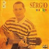 Sérgio Lopes - O Amigo