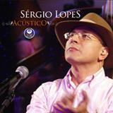 Sérgio Lopes - Acústico