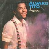 Álvaro Tito - Ágape