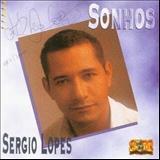 Sérgio Lopes - Sonhos