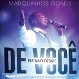 Marquinhos Gomes - Ele Não Desiste de Você - Ao Vivo