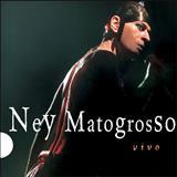 Ney Matogrosso - [2000] Vivo
