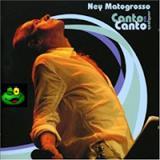 Ney Matogrosso - [2005] Canto em qualquer canto (S)