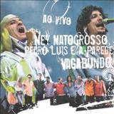 Ney Matogrosso - [2006] Vagabundo - Ao Vivo (S)