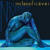 Ney Matogrosso - [2008] Inclassificáveis (S)