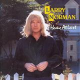Larry Norman - Home at Last