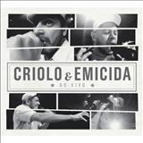 Criolo - Criolo e Emicida