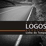 Grupo Logos - Acústico: Linha do Tempo
