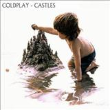 Coldplay - Castles