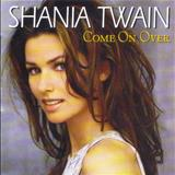 Shania Twain - Come On Over Versão Internacional