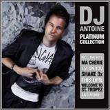 Dj Antoine - Platinum Collection