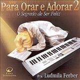 Ludmila Ferber - O Segredo de Ser Feliz