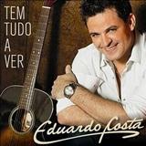 Eduardo Costa - Eduardo Costa - Tudo a Ver ( 2009)